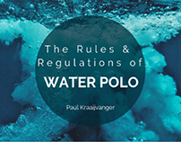 The Rules & Regulations of Water Polo