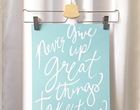 Never Give Up Hand Lettered Print