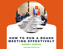 Robert Vowler | How to Run a Board Meeting Effectively