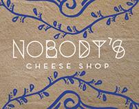 Nobody's Cheese Shop