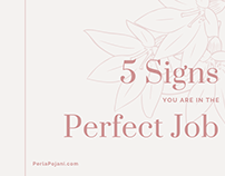 5 Signs You are in the Perfect Job