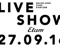 CAMPAIGN ETAM LIVE SHOW