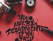 """you may be disappointed if you fail (...)"" - Lettering"