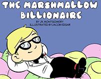 The Marshmallow Billionaire