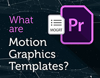 What are Motion Graphics Templates for Premiere Pro?
