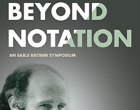 Beyond Notation: An Earle Brown Symposium