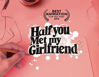 Half You Met My Girlfriend: Shortfilm