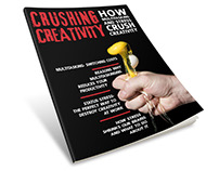 Magazine: Crushing Creativity