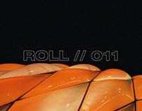 Roll // 011