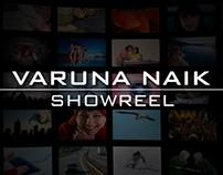 Varuna Naik - Video Showreel