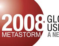 Branding/Event - 2008 Metastorm Global User Conference
