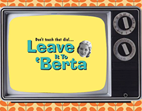 The Leave It To 'Berta Show