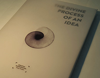 The Divine Process Of An Idea (Design Portfolio)