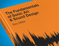 The Fundamentals of Sonic Art & Sound Design