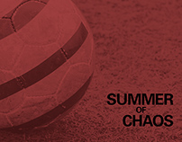 Summer of Chaos