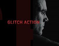 Glitch Action