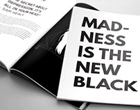 Madness is the New Black