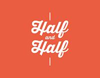 Half and Half Project