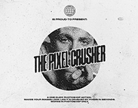The Pixel Crusher - One Click by Krister Lima