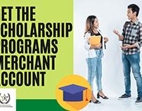Get The Scholarship Programs Merchant account