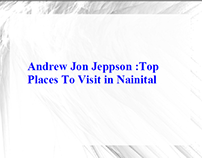 Andrew Jon Jeppson -Top Places To Visit in Nainital