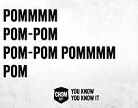 CHOM - YOU KNOW YOU KNOW IT