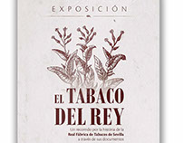 """Exposición """"El Tabaco del Rey"""""""