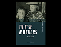 Duitse moeders ~ Versuch einer Betrachtung / Frank Dam