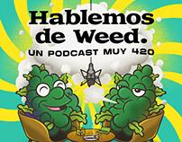 Hablemos de Weed - Podcast
