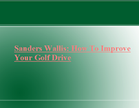 Sanders Wallis: How To Improve Your Golf Drive