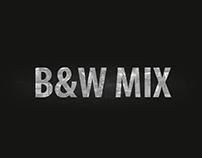 B&W Mix