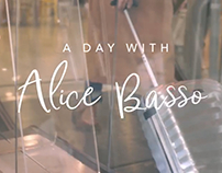 A DAY WITH ALICE BASSO