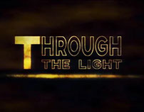 "Teaser ""Through the light"" - Motion"