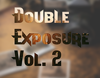 Double Exposure Vol. 2