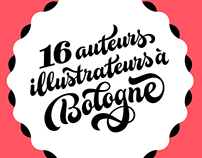 16 auteurs illustrateurs à Bologne