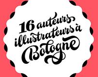 16 auteurs illustrateurs à Bologne