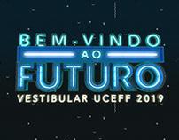 Vestibular de Verão UCEFF - Bem vindo ao futuro