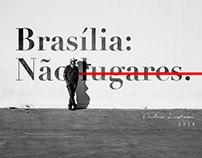 Brasília: Não lugares. | #streetphotography