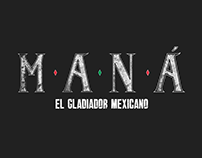 Maná · El Gladiador Mexicano - Video Lyric Oficial