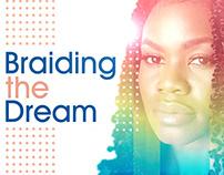 Braiding the Dream, 2019