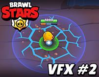 Brawl Stars - VFX Part II