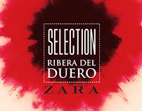 SELECTION. Join venture Zara y Ribera del Duero.