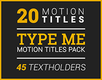 Type Me | Motion Titles Pack, After Effects Templates