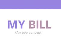 MY BILL (an app concept)