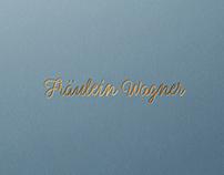 Fräulein Wagner