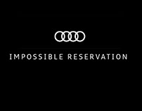 Audi Impossible Reservation Collateral