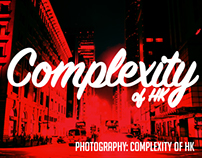 PHOTOGRAPHY:Complexity of HK