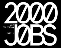 2000 JOBS - ART DIRECTOR - PART 1 -