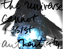 Universe cannot resist authenticity