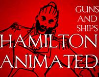Hamilton Animated: Guns and Ships